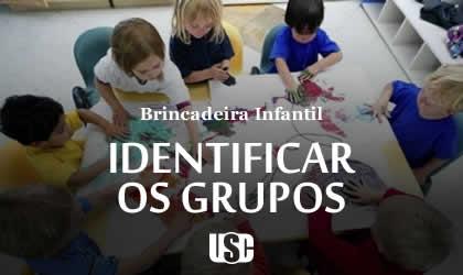 Brincadeira de Identificar os Grupos