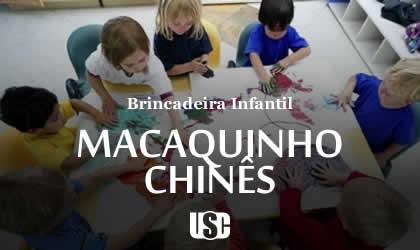 Brincadeira do Macaquinho Chinês