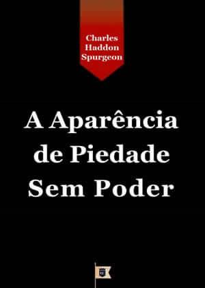 E-book A Aparência de Piedade sem Poder de Charles Spurgeon
