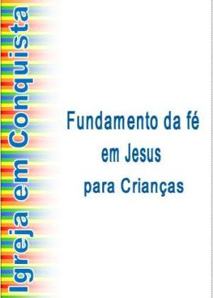 Apostila para estudo infantil Fundamentos da fé em Jesus para Crianças