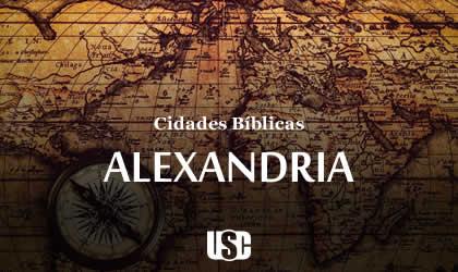 Cidade Bíblica – Alexandria