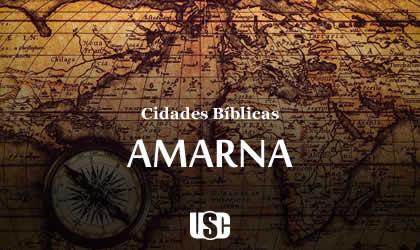 Cidade Bíblica – Amarna