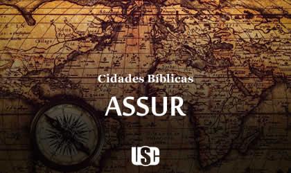 Cidade Bíblica – Assur