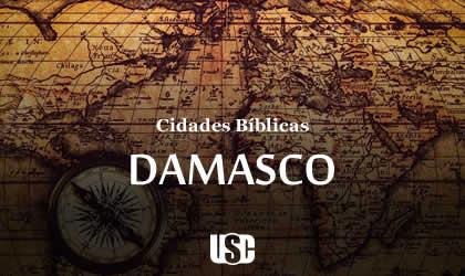 Cidade Bíblica – Damasco