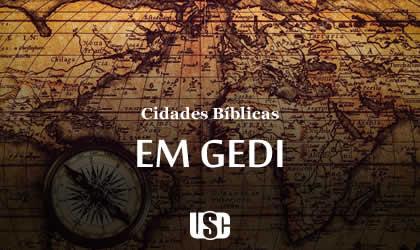 Cidade Bíblica – Em Gedi