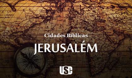 Cidade Bíblica – Jerusalém