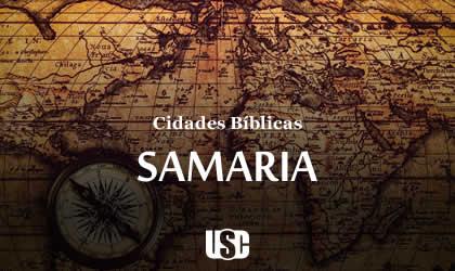 Cidade Bíblica – Samaria