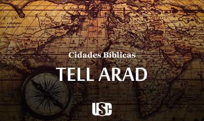 Cidade Bíblica – Tell Arad