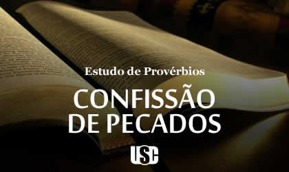 Textos de Provérbios sobre Confissão de Pecados