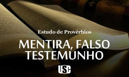 Textos de Provérbios sobre Mentira e Falso Testemunho