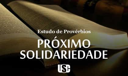 Textos de Provérbios sobre o Próximo e Solidariedade