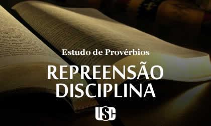 Textos de Provérbios sobre Repreensão e Disciplina