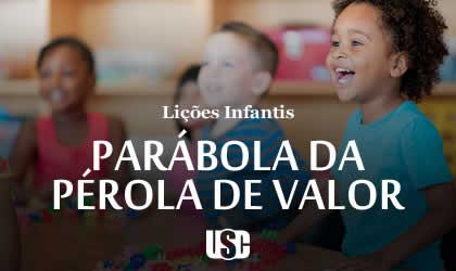 Lição infantil Parábola da pérola de grande valor
