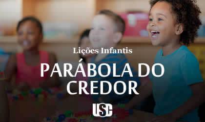 Lição infantil Parábola do credor incompassivo