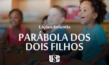 Lição infantil Parábola dos dois filhos