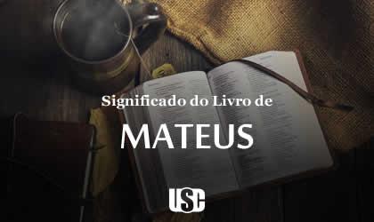 Significado do livro do Evangelho de Mateus