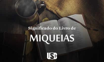 Significado do livro de Miqueias