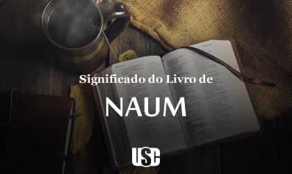 Significado do livro de Naum