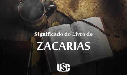 Significado do livro de Zacarias