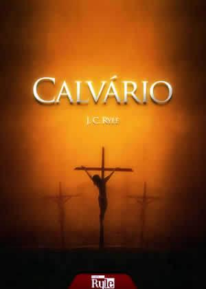 Ebook Calvário de J.C.Ryle