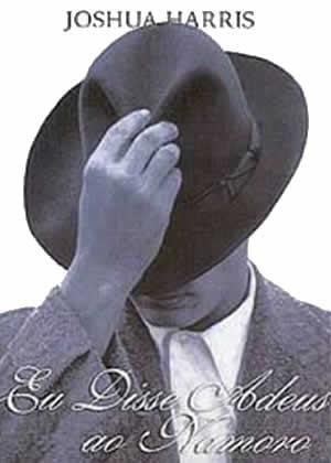 E-book Eu Disse Adeus ao Namoro de Joshua Harris