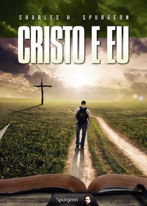 E-book Cristo e Eu de Charles Spurgeon