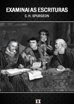 E-book Examinai as Escrituras de Charles Spurgeon