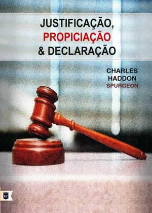 E-book Justificação, Propiciação e Declaração de Charles Spurgeon