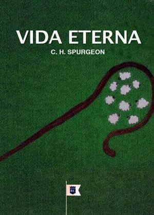 E-book Vida Eterna de Charles Spurgeon